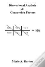 Dimensional Analysis & Conversion Factors