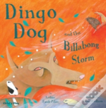 Dingo Dog And The Invisible Storm