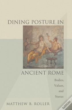 Wook.pt - Dining Posture In Ancient Rome