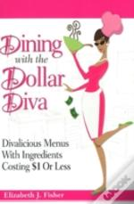 Dining With The Dollar Diva