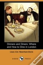Dinners And Diners: Where And How To Din