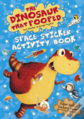 Dinosaur That Pooped Space Sticker Book