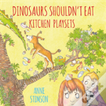 Dinosaurs Shouldn'T Eat Kitchen Playsets