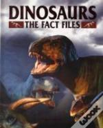 Dinosaurs The Fact Files