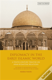 Diplomacy In The Early Islamic World