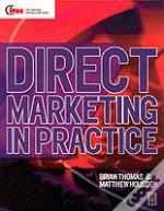 Direct Marketing In Practice