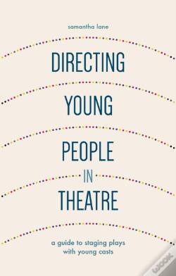 Wook.pt - Directing Young People In Theatre