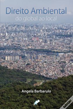 Wook.pt - Direito Ambiental Do Global Ao Local