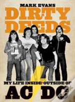 Dirty Deeds:My Life Inside Outside Of Ac