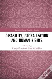Disability, Globalization And Human Rights