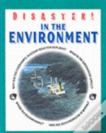 Disaster In The Environment