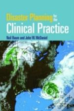 Disaster Planning For The Clinical Practice