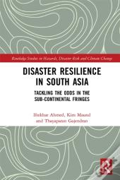 Disaster Resilience In South Asia