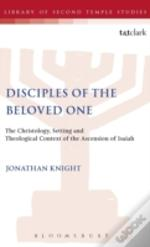 Disciples Of The Beloved One