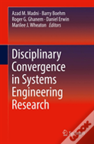 Disciplinary Convergence In Systems Engineering Research