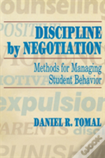 Discipline By Negotiation