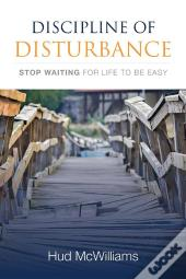 Discipline Of Disturbance