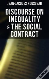 Discourse On Inequality & The Social Contract
