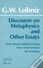 Discourse On Metaphysics And Other Essays