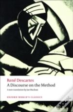 Discourse On The Method Of Correctly Conducting One'S Reason And Seeking Truth In The Sciences