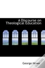 Discourse On Theological Education