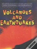 Discovering Geography: Volcanoes And Earthquakes Hardback