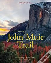 Discovering The John Muir Trail