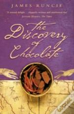 Discovery Of Chocolate