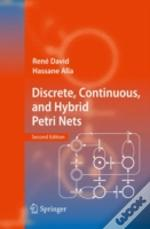 Discrete, Continuous, And Hybrid Petri N