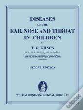 Diseases Of The Ear, Nose, And Throat In Children