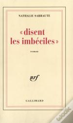 Disent Les Imbeciles