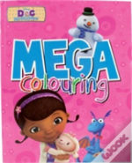 Disney Doc Mcstuffins Mega Colouring