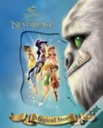 Disney Fairies Tinker Bell And The Legend Of The Neverbeast Magical Story