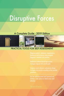 Wook.pt - Disruptive Forces A Complete Guide - 2019 Edition
