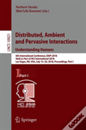 Distributed, Ambient And Pervasive Interactions: Understanding Humans