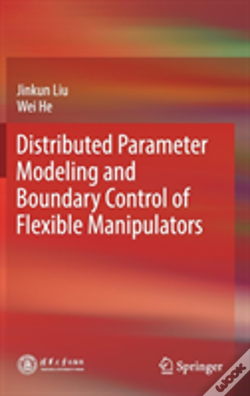 Wook.pt - Distributed Parameter Modeling And Boundary Control Of Flexible Manipulators