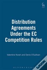 Distribution Agreements Under The Ec Competition Rules