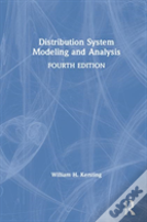 Distribution System Modeling And Analysis, Fourth Edition