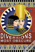 Diversions Most Obscure