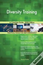 Diversity Training A Complete Guide - 2020 Edition