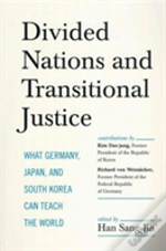 Divided Nations And Transitional Justice