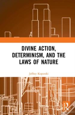 Wook.pt - Divine Action, Determinism, And The Laws Of Nature