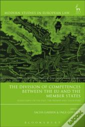 Division Of Competences Between The Eu And The Member States