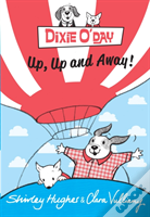 Dixie O 'Day: Up, Up And Away!