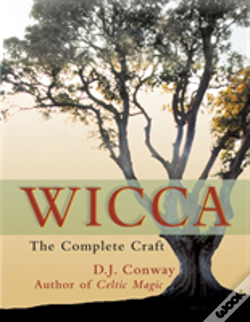Wook.pt - D.J. Conway'S Complete Guide To Wicca