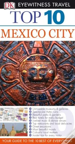 Wook.pt - Dk Eyewitness Top 10 Travel Guide: Mexico City