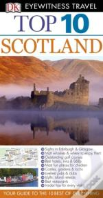Dk Eyewitness Top 10 Travel Guide: Scotland