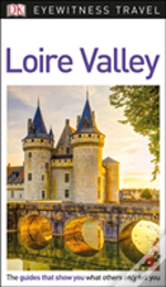 Dk Eyewitness Travel Guide Loire Valley