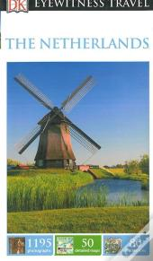 DK Eyewitness Travel Guide The Netherlands