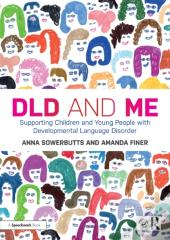 Dld And Me: Supporting Children And Young People With Developmental Language Disorder